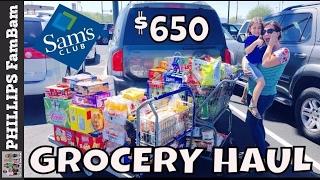 MASSIVE SAM'S CLUB GROCERY HAUL | $650 |  PHILLIPS FamBam
