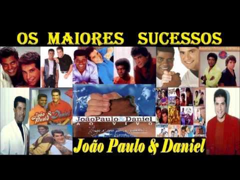 Baixar Os Maiores Sucessos de  João Paulo & Daniel
