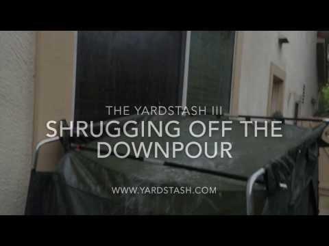 The YardStash III vs the Downpour