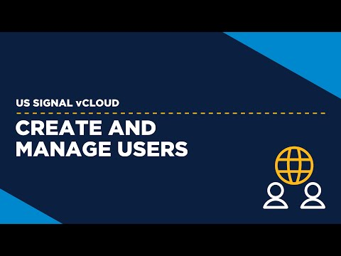 US Signal vCloud - Create and Manage Users