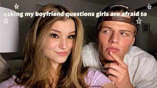 asking my Boyfriend questions girls are afraid to ask boys