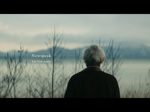 Newspeak - See You Again (Official Music Video)