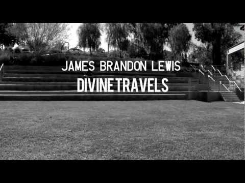 JAMES BRANDON LEWIS DIVINE TRAVELS-YouTube sharing.mov online metal music video by JAMES BRANDON LEWIS
