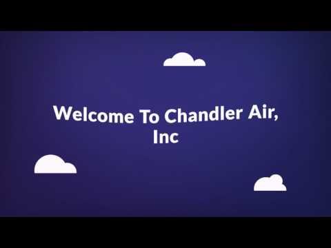 Chandler Air, Inc - AC Repair Company in Gilbert, AZ