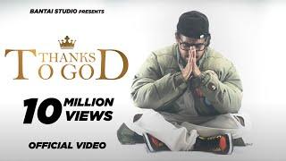THANKS TO GOD – Emiway Bantai Video HD