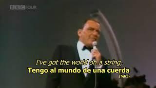 I've got the world on a string - Frank Sinatra (LYRICS/LETRA) [50s]