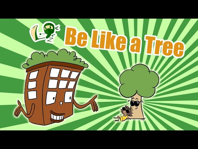 Be Like a Tree: How Green Can Buildings Be?
