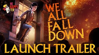 We All Fall Down Launch Trailer preview image