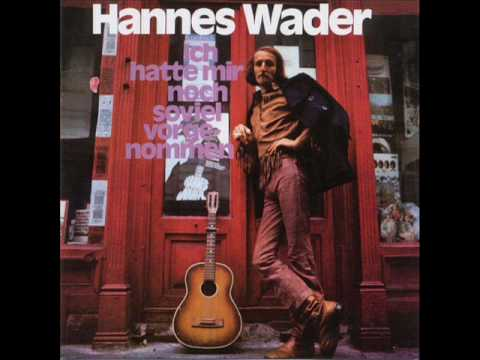 Hannes Wader - Arschkriecher-Ballade