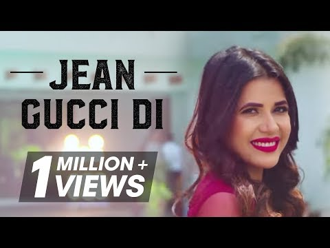 Jean Gucci Di - Gagan Dhillon - Sukh-E Muzical Doctorz - Jaani