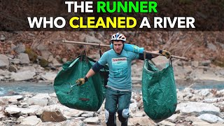 The Runner Who Cleaned A River