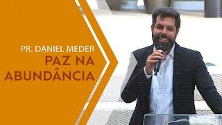 04/12/19 - Paz na abundância - Pr. Daniel Meder