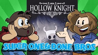 Super One and Done Bros | Let's Play Hollow Knight | Super Beard Bros.