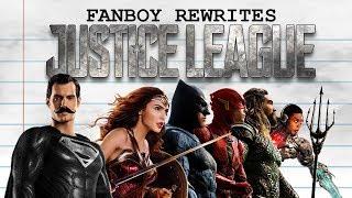 "Fanboy Rewrites ""Justice League"""