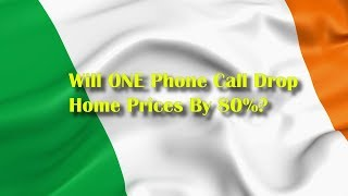 Adams/North - Will ONE Phone Call Drop Home Prices By 80%