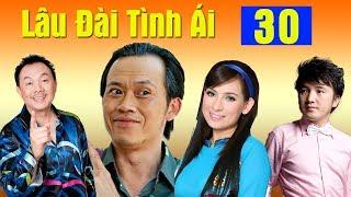Phim Hoài Linh, Chí Tài, Phi Nhung Mới Nhất 2017   Lâu Đài Tình Ái - Tập 30
