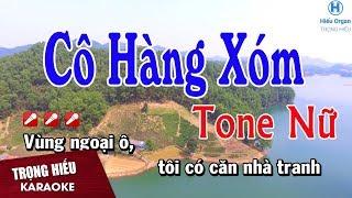 Karaoke Cô Hàng Xóm Tone Nữ Nhạc Sống   Trọng Hiếu