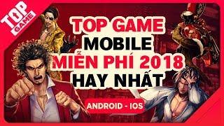 [Topgame] Top Game Mobile Đã Hay Lại Còn Miễn Phí Dại Gì Mà Không Chơi 2018-2019