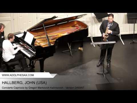 Dinant 2014 - Hallberg, John - Concerto Capriccio by Gregori Markovich Kalinkovich