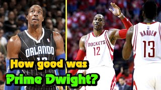 How Good Was PRIME Dwight Howard Actually?