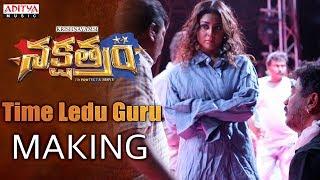 Time Ledu Guru Making from Nakshatram Movie..