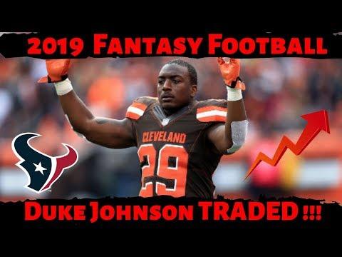 2019 Fantasy Football Advice - Duke Johnson TRADED to Texans !