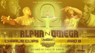 CHARLIE CLIPS VS RAD B | Udubb's Alpha N Omega Rap Battle