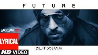 Future – Diljit Dosanjh