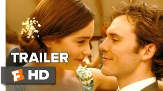 Me   Before You (2016) Trailer – Emilia Clarke, Sam Claflin Movie