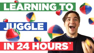 We Tried To Learn How To Juggle in 24 Hours