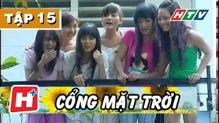 Cổng Mặt Trời - Tập 15  | Phim Tình Cảm Việt Nam Hay Nhất 2017