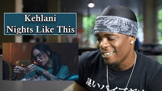 Kehlani - Nights Like This (feat. Ty Dolla $ign) | Oso's Reaction