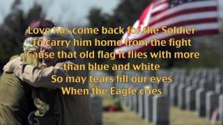 The Eagle Cried ~ Vietnam Veterans Tribute