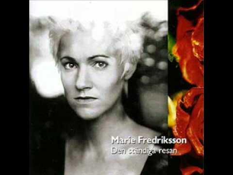 Marie Fredriksson - Sa Lange Det Lyser Mittemot