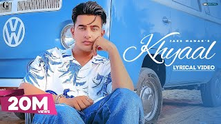KHYAAL – JASS MANAK Video HD