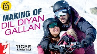 Making of Dil Diyan Gallan Song | Tiger Zinda Hai | Salman Khan | Katrina Kaif