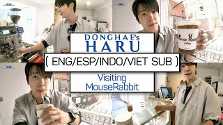 """[ENG/ESP/INDO/VIET SUB] Donghae's HARU """"visiting MouseRabbit"""""""