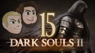 Dark Souls 2: You Might be a Democrat - EPISODE 15 - Friends Without Benefits