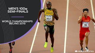Men's 100m Semi-Finals | World Athletics Championships Beijing 2015