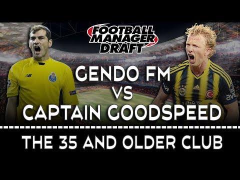 DRAFT MODE vs Captain Goodspeed | FOOTBALL MANAGER 2017