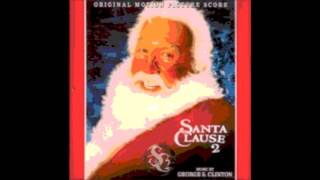The Santa Clause 2 - Toy Soldiers / Coal - George S Clinton