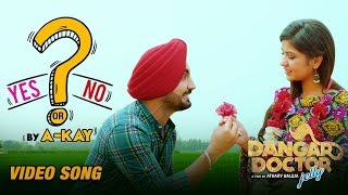Yes Or No – A Kay – Dangar Doctor Jelly