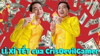 LÌ XÌ TẾT của CrisDevilGamer