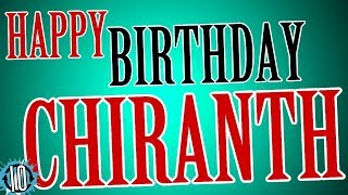 HAPPY BIRTHDAY CHIRANTH! 10 Hours Non Stop Music & Animation For Party Time #Birthday #Chiranth