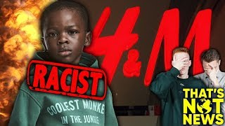 Should Everyone Boycott H&M After Controversial Advert?!   That's Not News