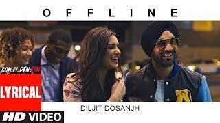 Offline – Diljit Dosanjh