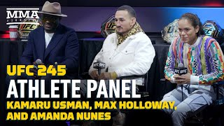 UFC 245 Athlete Panel: Kamaru Usman, Max Holloway, and Amanda Nunes- MMA Fighting