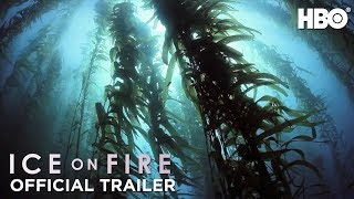 Ice on Fire (2019): Official Trailer   HBO
