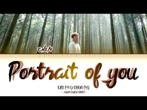 Chen (첸) - Portrait Of You (널 그리다) [Color Coded Lyrics |Han|Rom|Eng|가사]