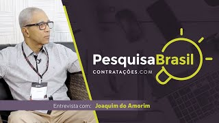 Pesquisa Brasil - Entrevista Joaquim